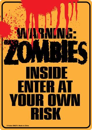 Warning Zombies Inside