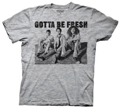 Workaholics - Gotta Be Fresh (Slim Fit)