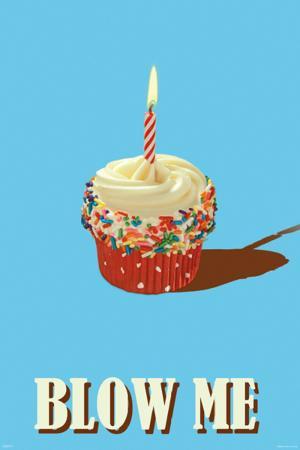 Blow Me - Cupcake