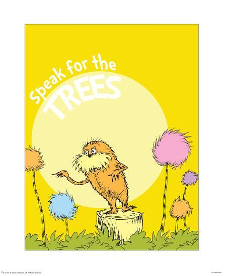 The Lorax Speak For The Trees On Yellow Prints Theodor Dr Seuss Geisel Allposters Com