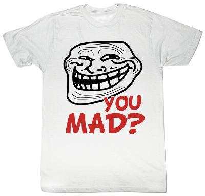 You Mad - Still Mad?