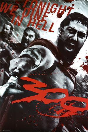 300 Movie (Leonidas & Spartans, Tonight We Dine in Hell!)