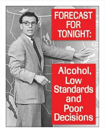 Tonight's Forecast Alcohol Drinking