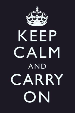 Keep Calm and Carry On (Motivational, Dark Blue) Art Poster