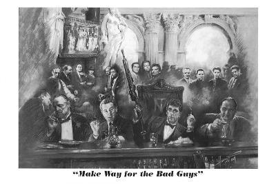 Godfather Goodfellas Scarface Sopranos Movie (Make Way For The Bad Guys) Poster Print