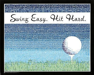 Swing Easy, Hit Hard (Golf Terms) Sports Poster Print