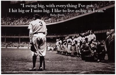 Babe Ruth Swing Big Quote Sports Poster Archival Photo Print