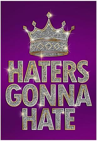 Haters Gonna Hate Purple Bling Poster