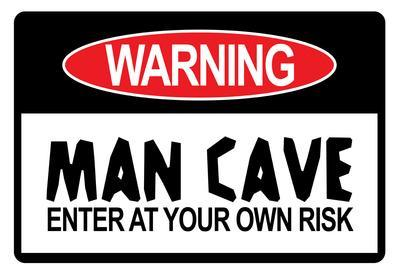 Man Cave Sign Enter at Your Own Risk Art Print Poster