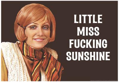Little Miss F*cking Sunshine Funny Art Poster Print