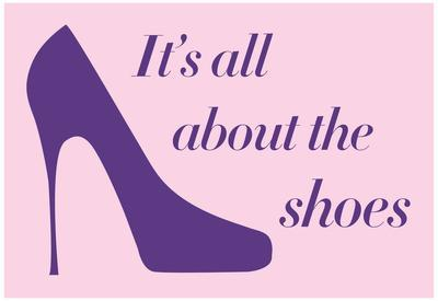 It's All About The Shoes - Pink Poster