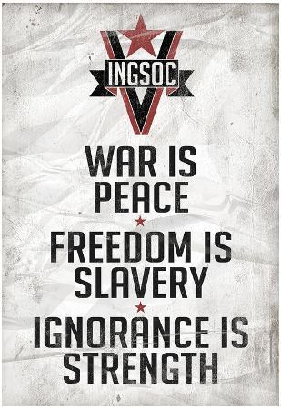 1984 INGSOC Big Brother Political Slogans Poster