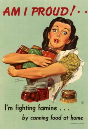 Am I Proud Fighting Famine by Canning Food at Home WWII War Propaganda Art Print Poster