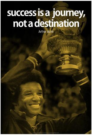 Arthur Ashe Success Quote iNspire Poster