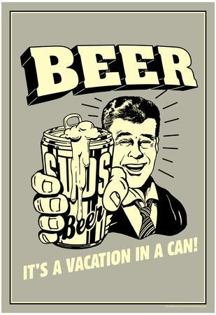 Beer Vacation In A Can Funny Retro Poster