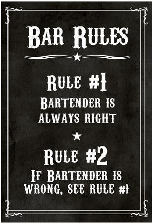 Bar Rules The Bartender is Always Right Sign Art Print Poster