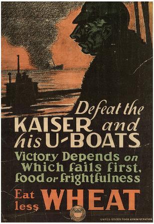 Defeat the Kaiser and his U-Boats Eat Less Wheat WWI War Propaganda Art Print Poster