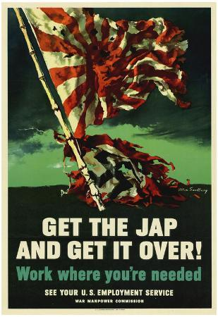 Get The Jap and Get It Over WWII War Propaganda Art Print Poster