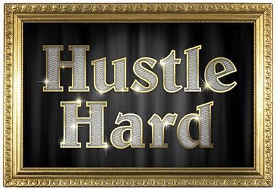 Hustle Hard Faux Framed Poster