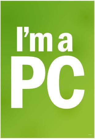 I'm a PC (Green) Art Poster Print