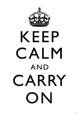 Keep Calm and Carry On (Motivational, White) Art Poster Print