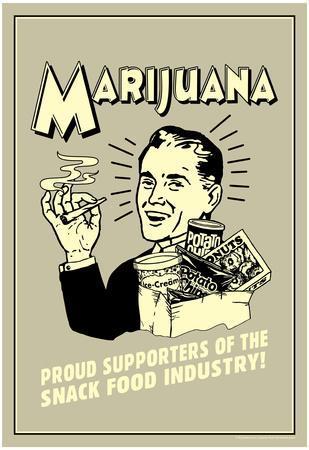 Marijuana Proud Sponsor Of Snack Food Industry Funny Retro Poster