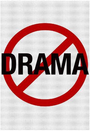 No Drama Allowed Humor Print Poster