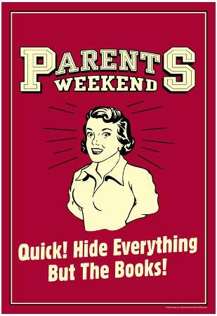 Parents Weekend Hide Everything But Books Funny Retro Poster