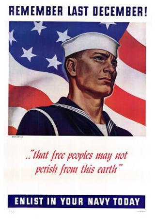 Remember Las December Enlist in Your Navy Today WWII War Propaganda Art Print Poster