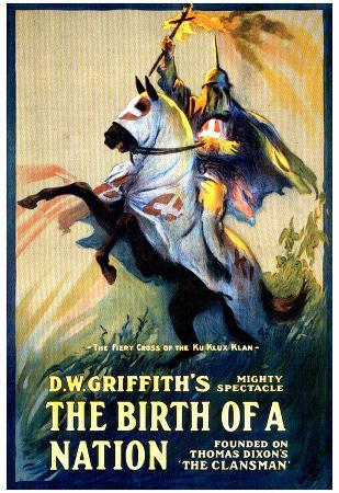 The Birth of a Nation Movie DW Griffith Poster Print