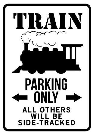 Train Parking Only Traffic Sign