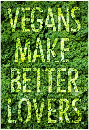 Vegans Make Better Lovers Poster Print