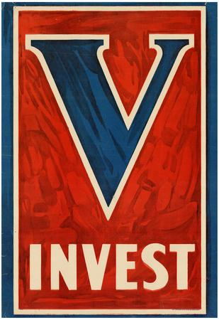 V Invest WWI War Propaganda Art Print Poster