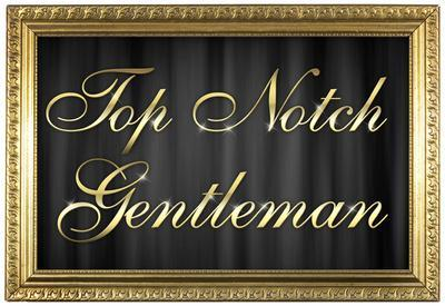 Top Notch Gentleman Poster with Gilded Faux Frame Border