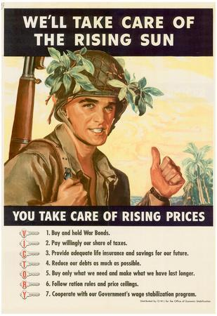 We'll Take Care of the Rising Sun You Take Care of Rising Prices WWII War Propaganda Art Poster