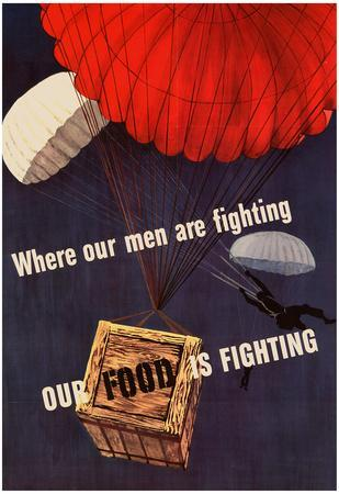 Where Our Men are Fighting Our Food is Fighting WWII War Propaganda Art Print Poster