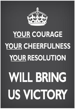 Your Courage Will Bring Us Victory (Motivational, Grey) Art Poster Print