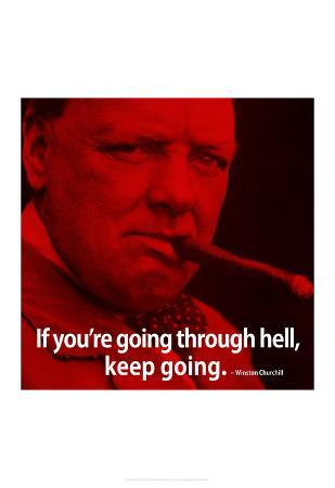 Winston Churchill Keep Going iNspire Quote 2 Poster