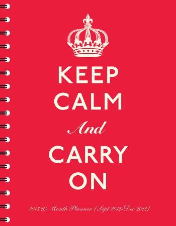 Keep Calm  - 2013 Poly Agenda Calendars