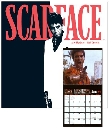Scarface - 2013 Calendar