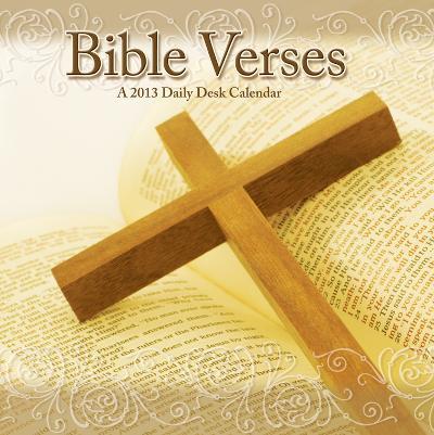Bible Verses - 2013 Daily Desk Calendar Calendar