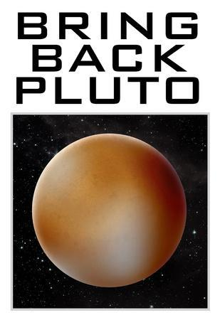 Bring Back Pluto Science Humor Poster