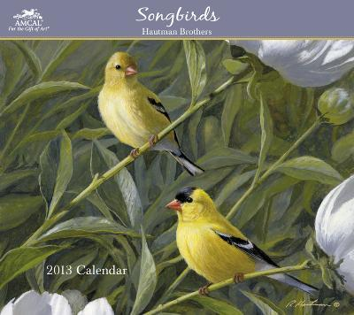 Hautman Brothers - Songbirds - 2013 Wall Calendar With Envelope