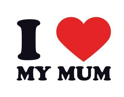 I Heart My Mum