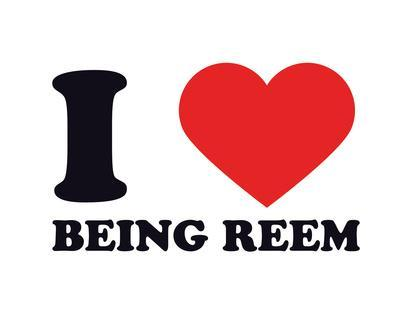 I Heart Being Reem
