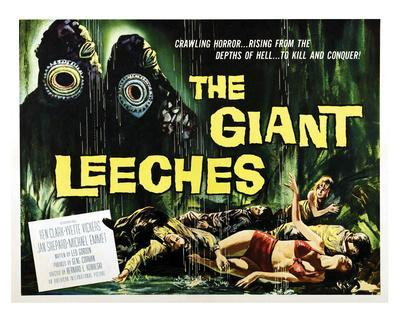 Attack Of The Giant Leeches - 1959 I