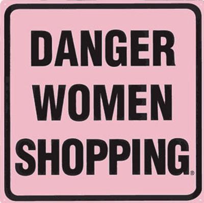 Danger Women Shopping
