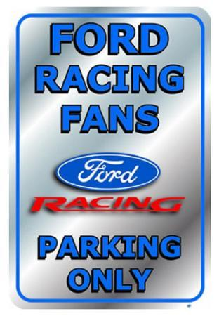 Ford Racing Fans Parking Only