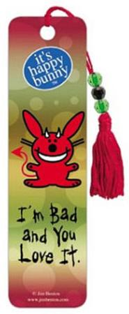 It's Happy Bunny I'm Bad and You Love It Beaded Bookmark