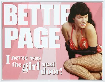 Bettie Page - Not the Girl Next Door
